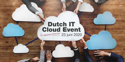 Nieuwe datum Dutch IT Cloud Event